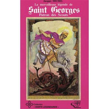 La merveilleuse légende de Saint Georges