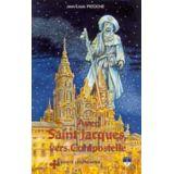 Avec saint Jacques vers Compostelle
