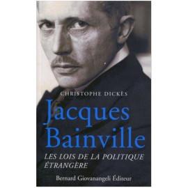 Jacques Bainville - Les lois de la politique étrangère
