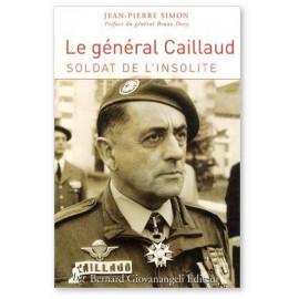 Jean-Pierre Simon - Le général Robert Caillaud