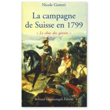 Nicole Gotteri - La campagne de Suisse en 1799