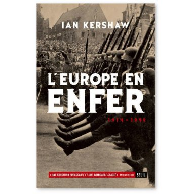 Ian Kershaw - L'Europe en enfer