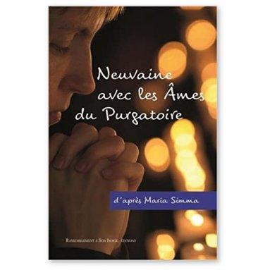 Maria Simma - Neuvaine avec les âmes du Purgatoire