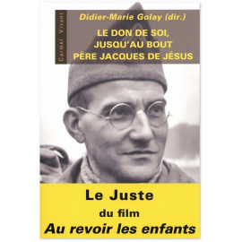 Didier-Marie Golay - Le don de soi jusqu'au bout
