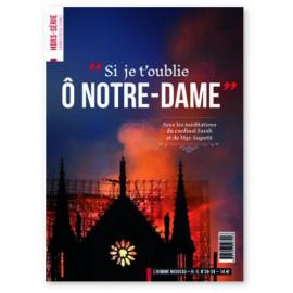 L'Homme Nouveau - Si je t'oublie O Notre-Dame