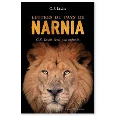 C.S. Lewis - Lettres du pays de Narnia