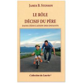 Le rôle décisif du père dans l'éducation des enfants