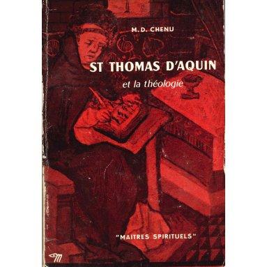 Marie-Dominique Chenu - Saint Thomas d'Aquin et la théologie