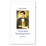 Vie de saint Dominique Savio