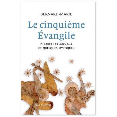 Bernard Marie - Le cinquième Evangile