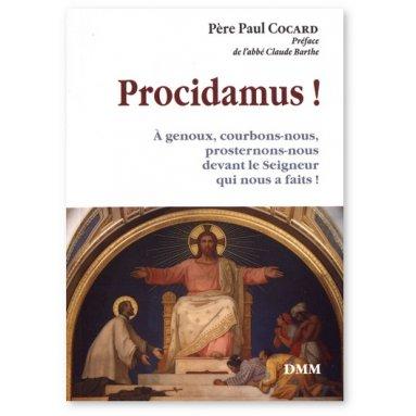Père Paul Cocard - Procidamus !
