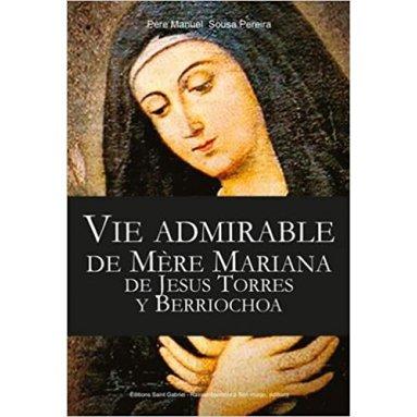 Père Manuel Sousa Pereira - Vie admirable de Mère Mariana de Jésus Torres Y Berriochoa