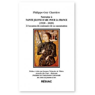 Philippe-Guy Charrière - Neuvaine à sainte Jeanne d'Arc pour la France