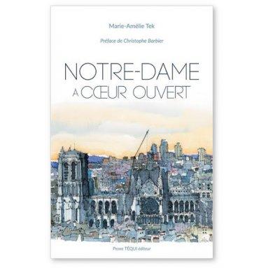 Marie-Amélie Tek - Notre-Dame à coeur ouvert