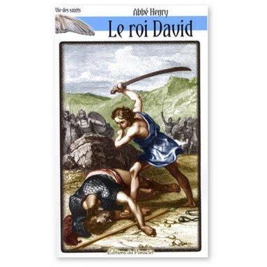 Abbé Henry - Le Roi David