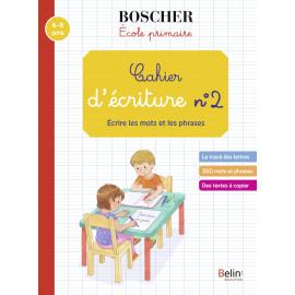 Cahier d'écriture N°2 - Méthode Boscher