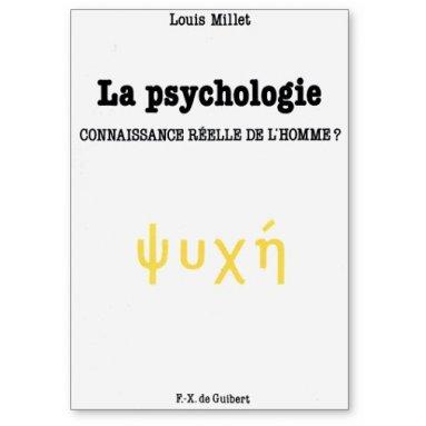 Louis Millet - La psychologie