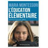 L'éducation élémentaire : L'école élémentaire - Tome 1