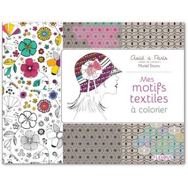 Muriel Douru - Mes motifs textiles à colorier
