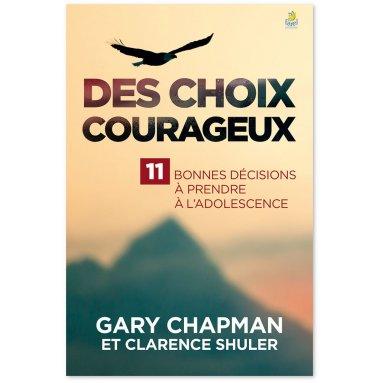 Gary Chapman - Des choix courageux