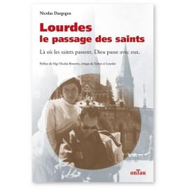 Nicolas Dargegen - Lourdes le passage des saints