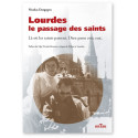Lourdes le passage des saints