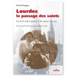 Lourdes le passage des saints