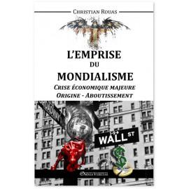 Christian Rouas - Crise économique majeure - Origine - Aboutissement