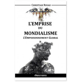 Christian Rouas - L'empoisonnement Global