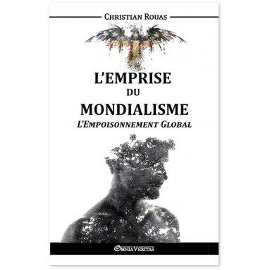 Christian Rouas - L'empoisonnement Global