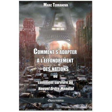 Marc Terranova - Comment s'adapter à l'effondrement des Nations