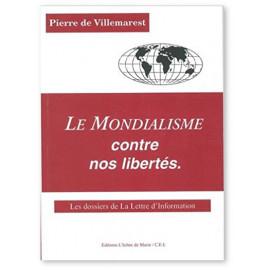 Pierre de Villemarest - Le Mondialisme contre nos libertés