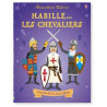 Habille... les chevaliers