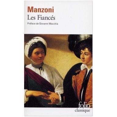 Alessandro Manzoni - Les Fiancés