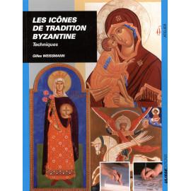 Gilles Weissmann - Les icônes de la Tradition byzantine