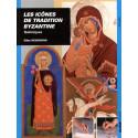 Les icônes de la Tradition byzantine