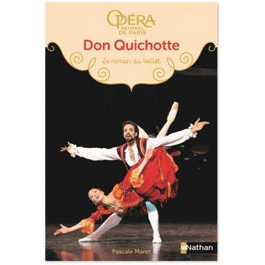 Pascale Maret - Don Quichotte - Le roman du ballet