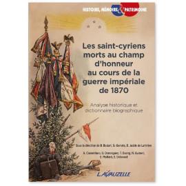 Collectif - Les saint-cyriens morts au champ d'honneur au cours de la guerre impériale de 1870