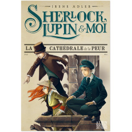 Sherlock, Lupin et moi Tome 4