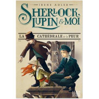 Irène Adler - Sherlock, Lupin et moi Tome 4