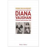 La conversion d'une grande prêtresse de Lucifer Diana Vaughan