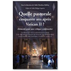 Abbé Matthieu Raffray - Quelle pastorale cinquante ans après Vatican II