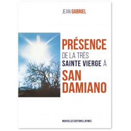 Jean Gabriel - Présence de la Très Sainte Vierge Marie à San Damiano