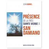 Présence de la Très Sainte Vierge Marie à San Damiano