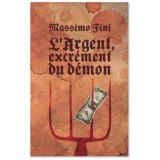 L'argent excrément du démon