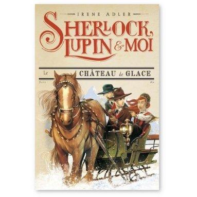 Irène Adler - Sherlock, Lupin et moi Tome 5