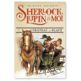 Sherlock, Lupin et moi Tome 5