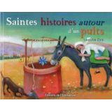 Saintes Histoires autour d'un puits