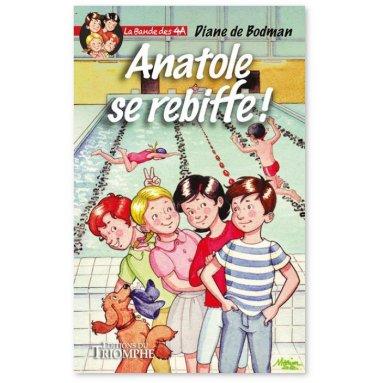 Diane de Bodman - Anatole se rebiffe