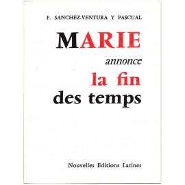 François Sanchez-Ventura Y Pascual - Marie annonce la fin des temps